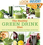 The Healthy Green Drink Diet: Advice...