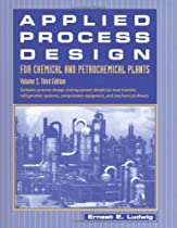 Applied Process Design for Chemical and Petrochemical Plants: Volume 3, Third Edition (Applied Process Design for Chemical & Petrochemical Plants)