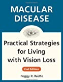img - for Macular Disease: Practical Strategies for Living with Vision Loss book / textbook / text book