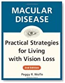 Macular Disease: Practical Strategies for Living with Vision Loss