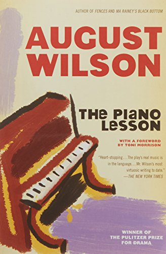 the piano lesson by august wilson essay Free summary and analysis of the events in august wilson's the piano lesson that won't make you snore we promise.