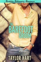 The Barefoot Groom: Bachelor Billionaire Romance (a Last Play Companion)
