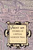 img - for Trent 1475: Stories of a Ritual Murder Trial book / textbook / text book