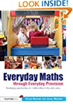 Everyday Maths through Everyday Provi...