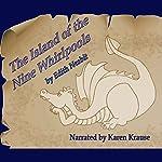 The Island of the Nine Whirlpools   Edith Nesbit
