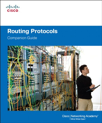 Routing Protocols Companion Guide, by Cisco Networking Academy