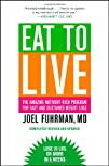 Eat to Live The Amazing Nutrient-Rich Program for Fast and
