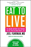 51uLpGcI9WL. SL160  Eat to Live: The Amazing Nutrient Rich Program for Fast and Sustained Weight Loss, Revised Edition