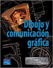 Dibujo y Comunicacion Grafica (College) (Spanish Edition): Frederick
