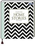 Homestories - Stilkunde und Wohnideen für ein persönliches Zuhause