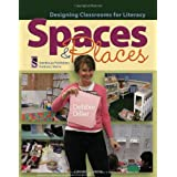 Spaces & Places: Designing Classrooms for Literacy ~ Debbie Diller