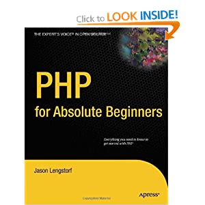 PHP 6 for Absolute Beginners (Expert's Voice in Open Source)