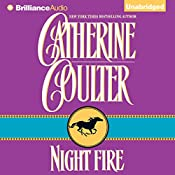 Night Fire: Night Trilogy, Book 1   Catherine Coulter