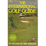 The international tennis guide: A guide to tennis resorts around the world (Emblem editions) Nicholas Van Daalen