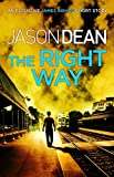 The Right Way (A James Bishop short story) (English Edition)