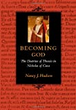 img - for Becoming God: The Doctrine of Theosis in Nicholas of Cusa book / textbook / text book