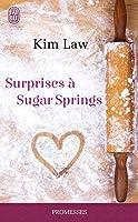 Surprises � Sugar Springs