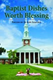 img - for Baptist Dishes Worth Blessing book / textbook / text book
