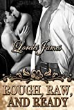 Rough, Raw and Ready (Rough Riders)