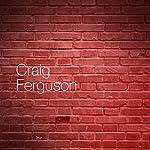 Rehab | Craig Ferguson