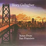 Notes From San Francisco (3LP Gatefold ) [VINYL] Rory Gallagher