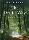 The Druid Way Made Easy (Made Easy (O Books))