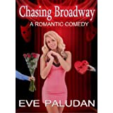 Chasing Broadway: A Romantic Comedy Novel and Pandora's Boxes: A Short Ghost Story