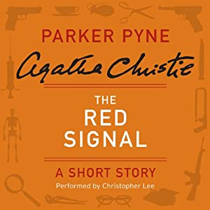 The Red Signal: A Parker Pyne Short Story | [Agatha Christie]