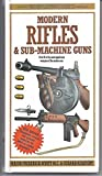 img - for New Illustrated Guide to Modern Rifles & Sub-Machine Guns book / textbook / text book