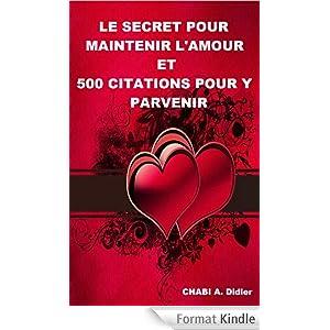 Le secret pour maintenir l'amour et 500 citations pour y parvenir