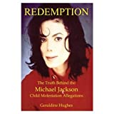 Redemption: The Truth Behind the Michael Jackson Child Molestation Allegation (Unautographed Copy) ~ Geraldine Hughes