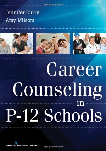 Career Counseling In P-12 Schools front-791819
