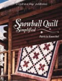 img - for By Patricia Knoechel Snowball Quilt Simplified [Paperback] book / textbook / text book