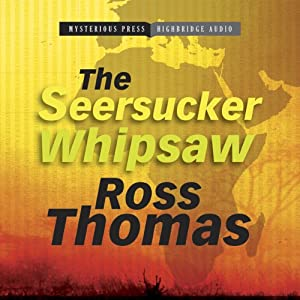 The Seersucker Whipsaw | [Ross Thomas]