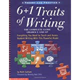 6 + 1 Traits of Writing: The Complete Guide, Grades 3 and Up ~ Ruth Culham