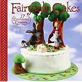 Fairytale Cakes: 17 Enchanted Creations
