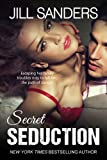 Secret Seduction (Secret Series Romance Novels (Volume 1))