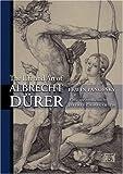 The Life and Art of Albrecht Dürer (Princeton Classic Editions)