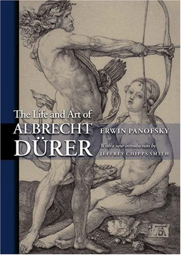 The Life and Art of Albrecht Dürer (Princeton Classic...