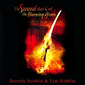 The Sword that Cut the Burning Grass Audiobook