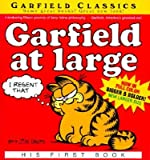 img - for Garfield at Large: His First BookGARFIELD AT LARGE: HIS FIRST BOOK by Davis, Jim (Author) on May-29-2001 Paperback book / textbook / text book
