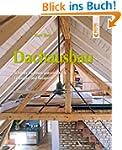 Dachausbau: Dachr�ume zum Wohlf�hlen....
