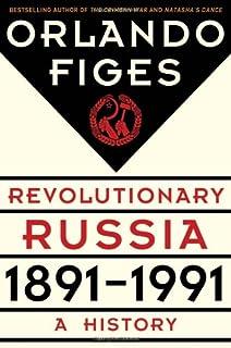 Book Cover: Revolutionary Russia, 1891-1991: A History