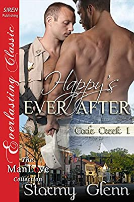 Happy's Ever After [Cade Creek 1] (Siren Publishing Everlasting Classic ManLove)