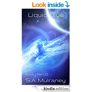 Liquid Blue, Book 1, Part II