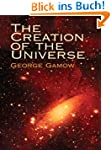 The Creation of the Universe (Dover S...