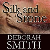 Silk and Stone: An Enchanting Novel of the Heart | [Deborah Smith]