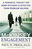 img - for The McKinsey Engagement: A Powerful Toolkit For More Efficient and Effective Team Problem Solving book / textbook / text book