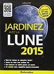 Jardinez avec la Lune 2015