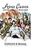 Arnie Carver and the Plague of Demeverde